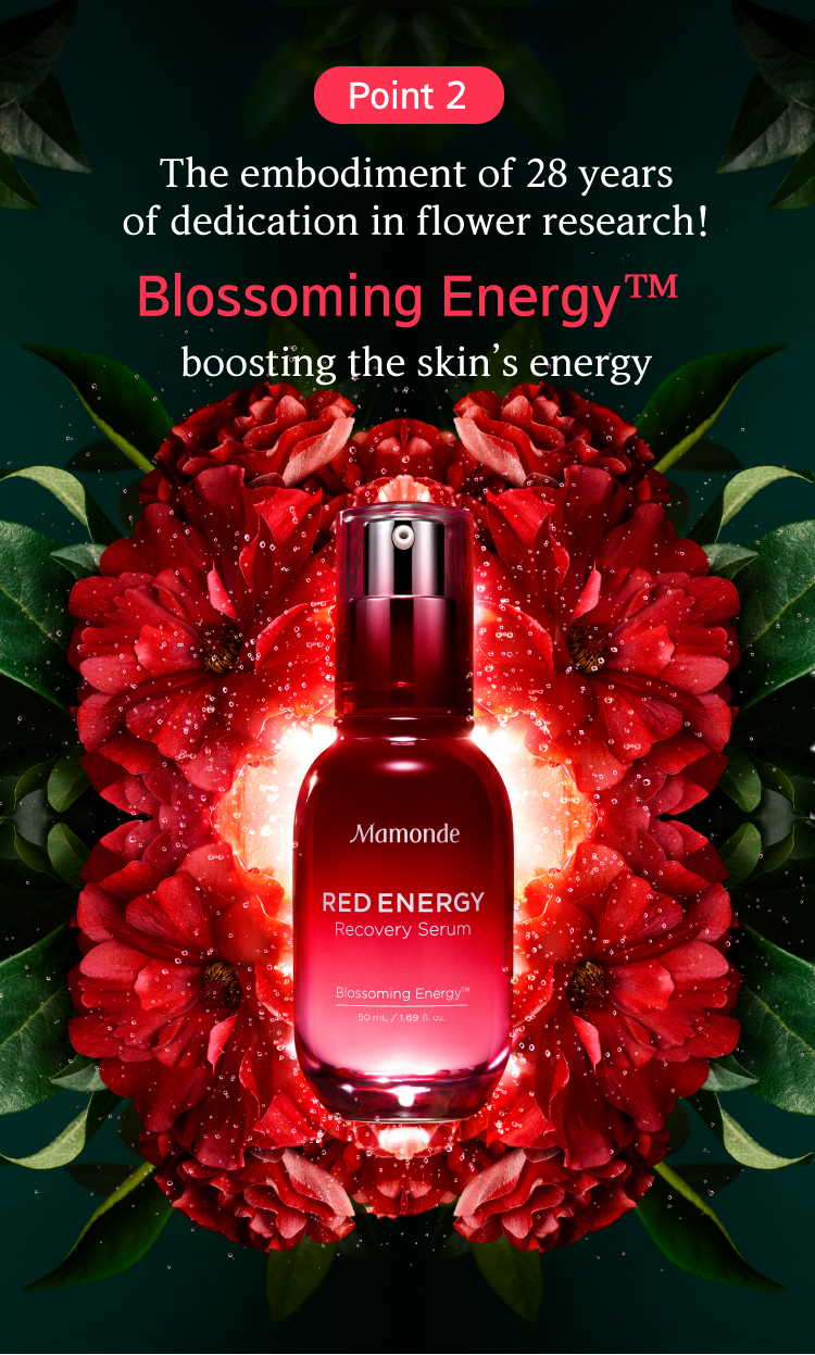 Point 2 The embodiment of 28 years of dedication in flower research! Blossoming Energy™ boosting the skin's energy